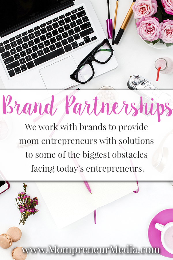 Leverage Our Audience to Introduce Your Product or Service to #Mompreneurs  #brandpartners #Influencers #partnerships #brands #business