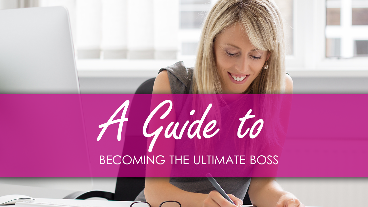 A Guide to Becoming the Ultimate Boss
