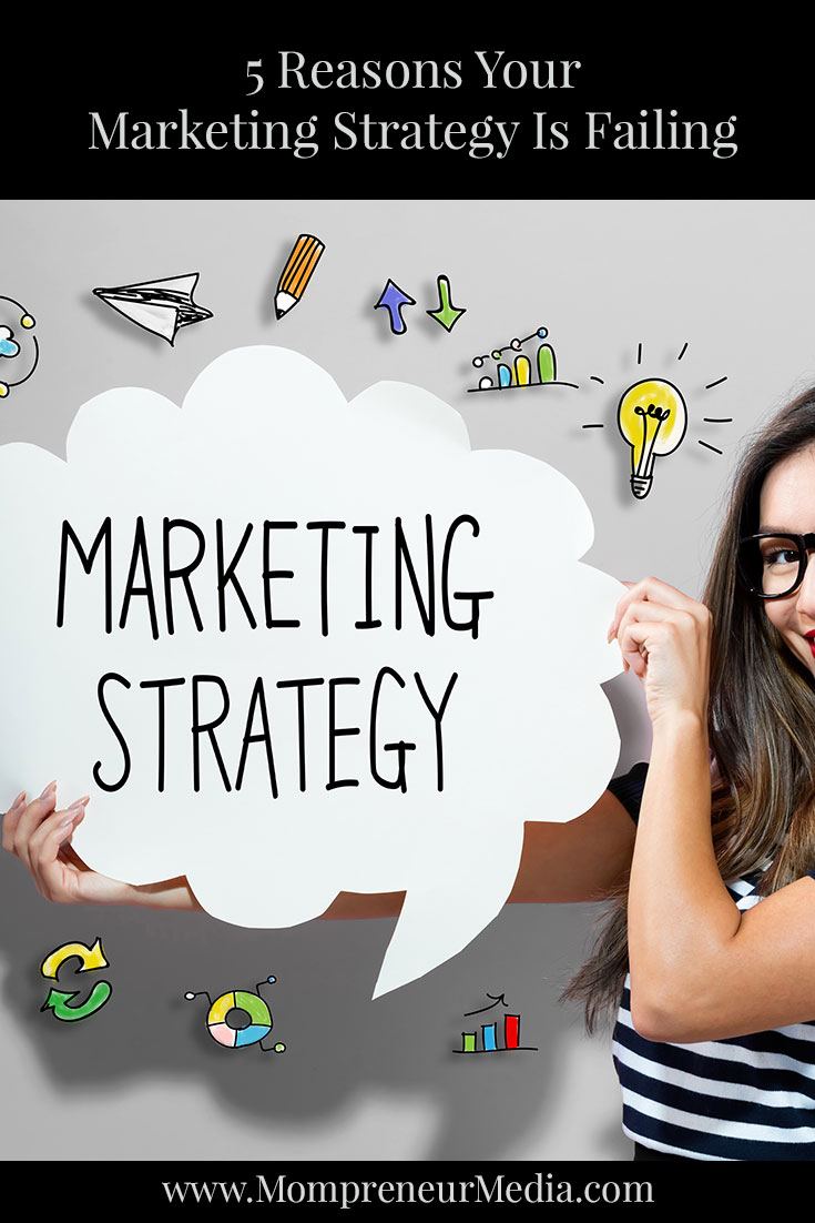 5 Reasons Your Marketing Strategy Is Failing #Marketing #Strategy