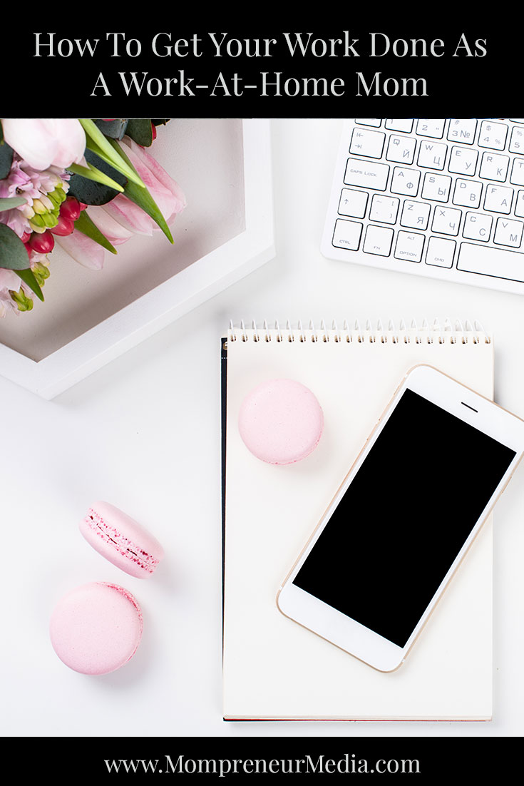 How To Get Your Work Done As A Work-At-Home Mom #WAHM Business Here are four tips that will lead you on the right business path so that you may become the successful work-at-home-mom you are meant to be.